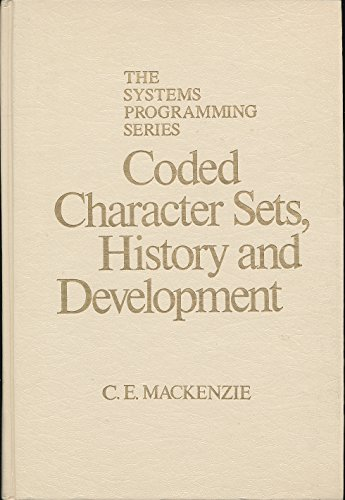 Coded Character Sets: History and Development by Addison-Wesley