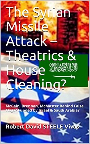Mccain Flag (The Syrian Missile Attack – Theatrics & House Cleaning?: McCain, Brennan, McMaster Behind False Flags? Funded by Israel & Saudi Arabia? (Trump Revolution Book 10))