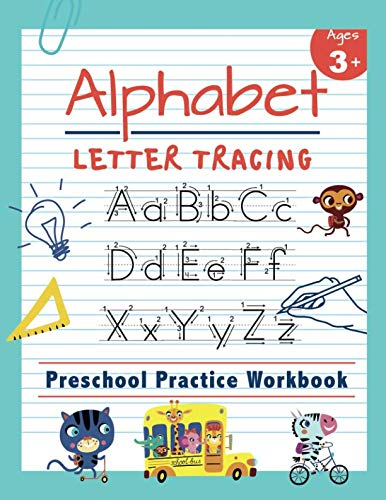 - Alphabet Letter Tracing | Preschool Practice Workbook: Learn to Trace Letters and Sight Words | Essential Reading And Writing Book for Pre K, ... 3-5 (Tracing Practice Book for Preschoolers)