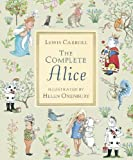 The Complete Alice (Walker Illustrated Classics)