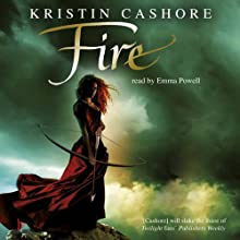 Fire: Seven Kingdoms Trilogy, Book 2 Audiobook by Kristin Cashore Narrated by Emma Powell