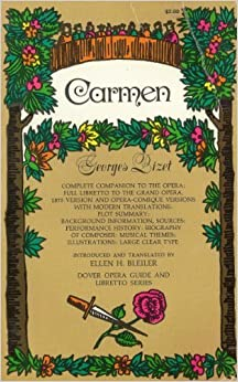 Book Carmen by Georges Bizet: Complete Companion to the Opera (Cover Opera Guide and Libretto Series) by Georges Bizet (1975-06-01)
