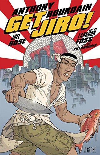 Get Jiro! by Anthony Bourdain, Joel Rose