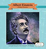 Albert Einstein: Brilliant Scientist