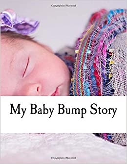 My Baby Bump Story: Pregnancy Journal