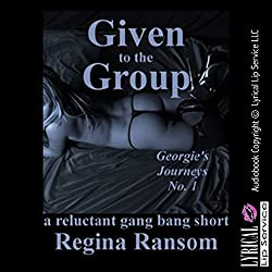 Given to the Group: A Reluctant Gangbang Short