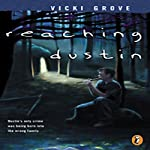 Reaching Dustin | Vicki Grove