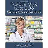PTCB Exam Study Guide 2018: Pharmacy Technician Certification