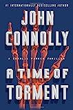 """A Time of Torment - A Charlie Parker Thriller"" av John Connolly"