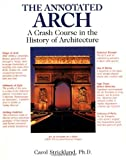 The Annotated Arch, Carol Strickland and Amy Handy, 0740710249