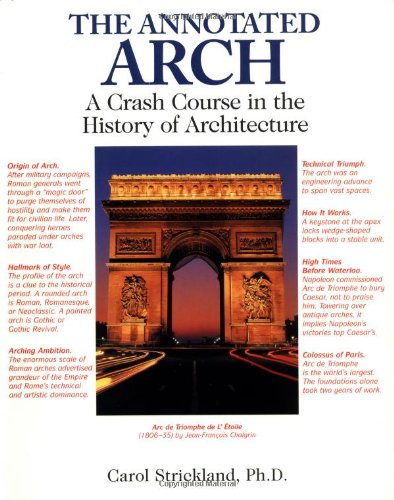The Annotated Arch: A Crash Course in the History Of Architecture ...