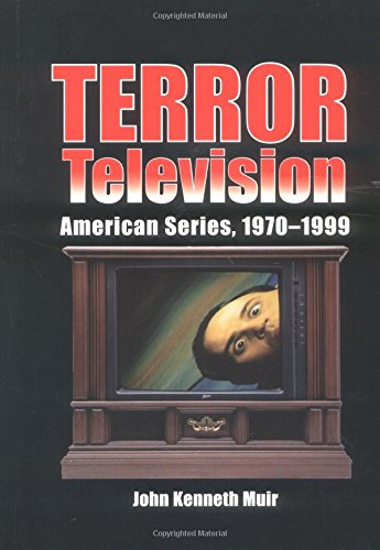 Terror Television: American Series, 1970-1999 by Brand: McFarland Company