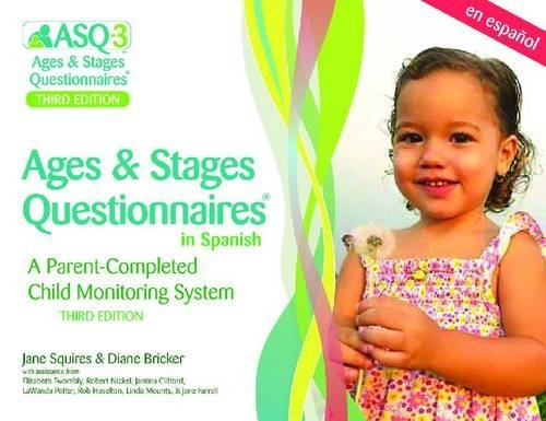 Ages & Stages Questionnaires???? in Spanish, Third Edition (ASQ-3TM Spanish): A Parent-Completed Child Monitoring System by Jane Squires Ph.D. (2009-06-02)