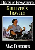 Gulliver's Travels - Digitally Remastered