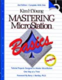 Mastering MicroStation Basics, Young, Kim H., 1878789023