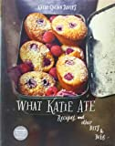 What Katie Ate: Recipes and Other Bits and Bobs by Davies, Katie Quinn (2013) Hardcover
