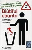 Image de Biutiful Cauntri (Italian Edition)