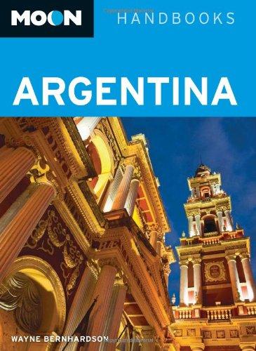 Download Moon Argentina (Moon Handbooks) PDF