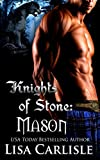 Knights of Stone: Mason: (a Scottish gargoyle shifter and witch romance) (Highland Gargoyles Book 1)
