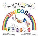 Books : How the Crayons Saved the Unicorn
