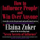 img - for How to Influence People and Win Over Anyone book / textbook / text book