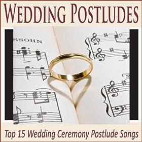 Amazon Wedding Postludes Top 15 Wedding Ceremony Postlude Songs Wedding Music Group MP3