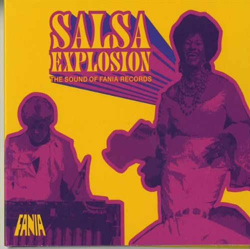 The Sound of Fania Records: Salsa Explosion (Starbucks Entertainment / Fania) (The Best Of Hector Lavoe)