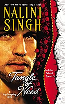 Tangle of Need: A Psy-Changeling Novel (Psy/Changeling Series Book 11) by [Singh, Nalini]