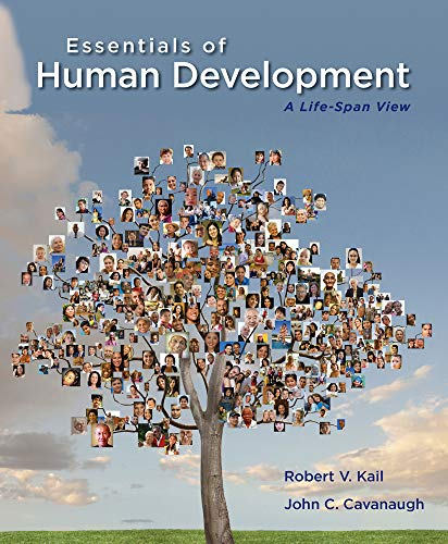Essentials of Human Development: A Life-Span View (New 1st Editions in - Span Life Motor Development