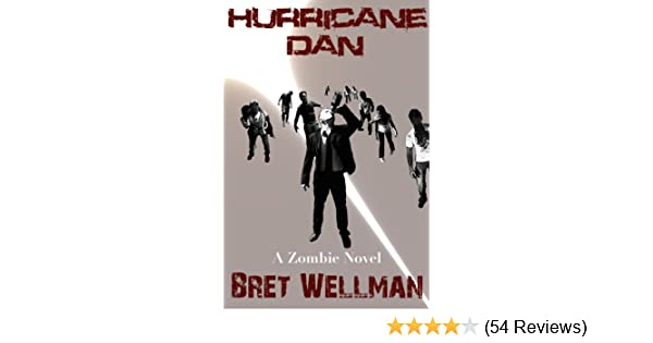 Hurricane Dan (A Zombie Novel)