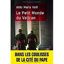 Petit monde du Vatican (Le)