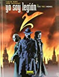 Yo soy legion 3 los tres monos/ I Am Legion 3 The Three Monkeys (Yo Soy Legion/ I Am Legend) (Spanish Edition)