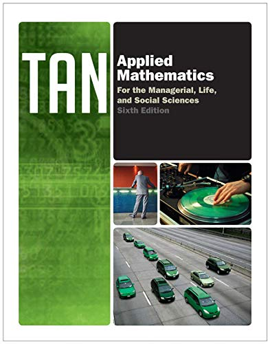 Applied Mathematics for the Managerial, Life, and Social Sciences (Textbooks Available with Cengage