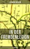 In der Fremdenlegion (Autobiographie) (German Edition)