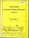 Project BREED (Breed Rescue Efforts and Education) Directory, Shirley Weber, 0938073028
