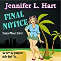 Final Notice: Damaged Goods, Book 1 Audiobook by Jennifer L. Hart Narrated by Suzanne Cerreta
