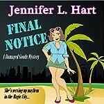 Final Notice: Damaged Goods, Book 1   Jennifer L. Hart