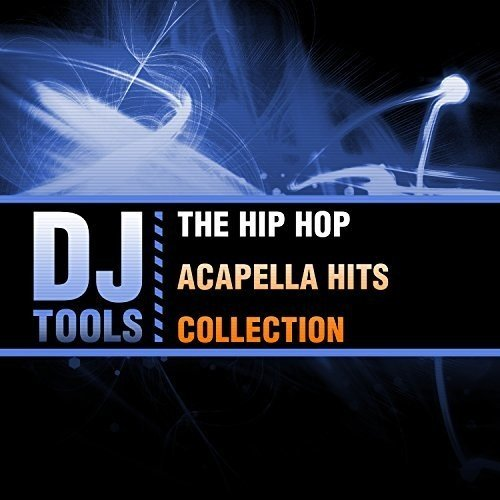 The Hip Hop Acapella Hits Collection
