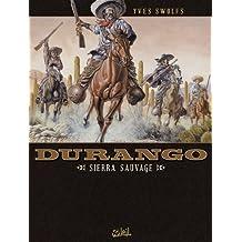 Durango T05 : Sierra sauvage (French Edition)