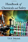 Handbook of Chemicals and Safety, T. S. S. Dikshith, 1439820600