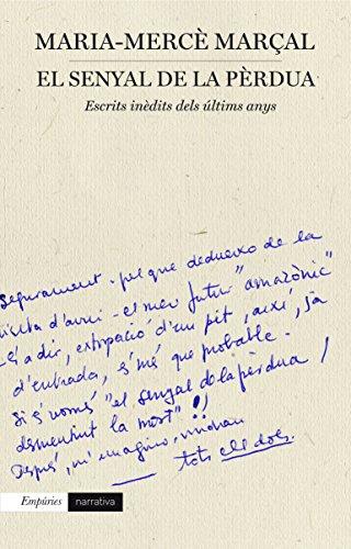 Descargar Libro El Senyal De La Pèrdua M. Mercè Marçal Serra