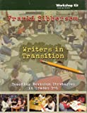 Writers in Transition : Teaching Revision Strategies in Grades 3-6, Sibberson, Franki, 1601550049