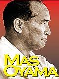 Mas Oyama Founder of Kyokushinkai