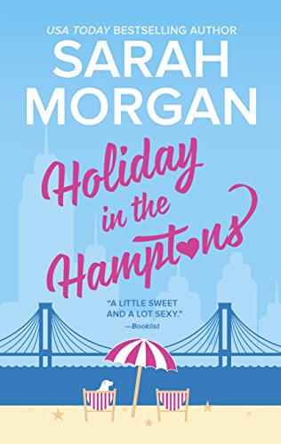 Holiday in the Hamptons (From Manhattan with Love) (Top 10 Romantic Birthday Gifts For Her)