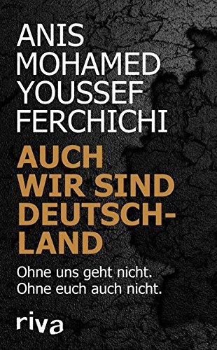 auch-wir-sind-deutschland-ohne-uns-geht-nicht-ohne-euch-auch-nicht
