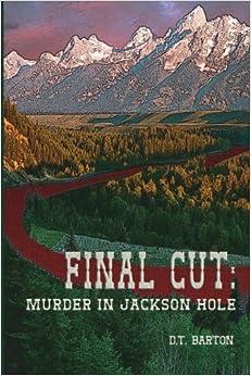 Book Final Cut: Murder in Jackson Hole