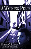 A Walking Peace, Nathan C. Landers With Beverly Ballaro, 1420842722
