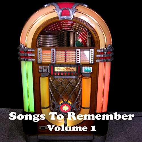 Songs to Remember Vol. 1
