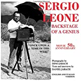 """SERGIO LEONE - BACKSTAGE OF A GENIUS - BY DANIEL JARACH - PHOTOGRAPHY BY DINO JARACH: BEYOND THE SET OF THE FILM """"ONCE UPON A TIME IN THE WEST"""""""