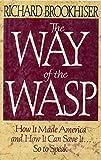 The Way of the Wasp, Richard Brookhiser, 0029047218